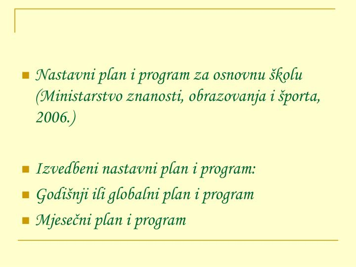Nastavni plan i program za osnovnu školu (Ministarstvo znanosti, obrazovanja i športa, 2006.)