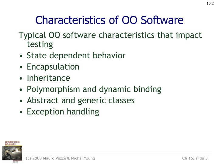 Characteristics of oo software