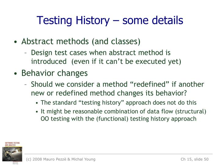 Testing History – some details