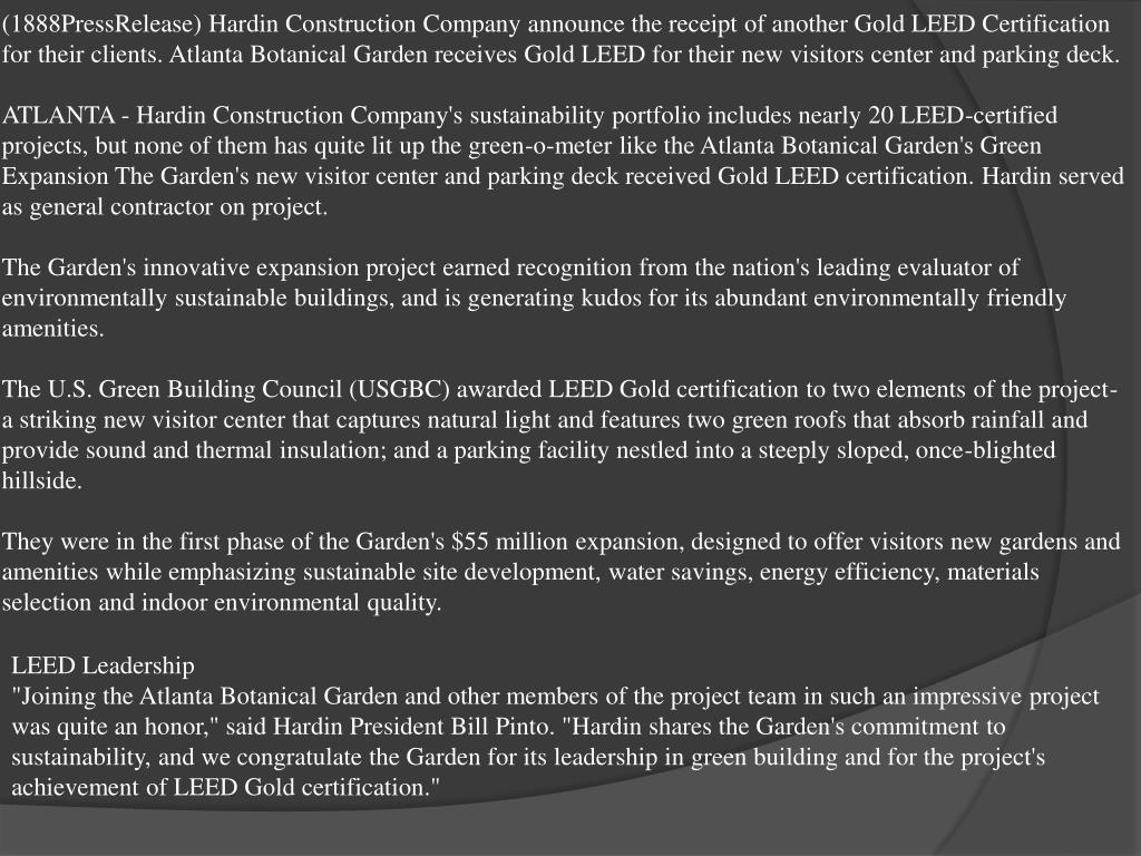 (1888PressRelease) Hardin Construction Company announce the receipt of another Gold LEED Certification for their clients. Atlanta Botanical Garden receives Gold LEED for their new visitors center and parking deck.