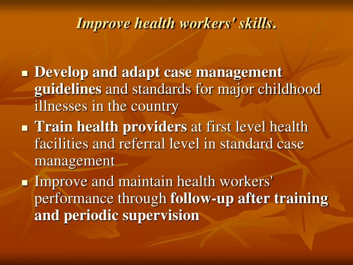 Improve health workers' skills