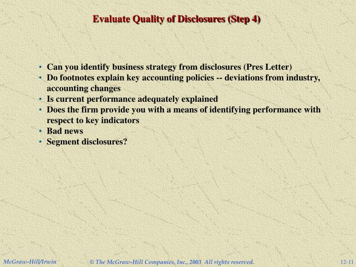 Evaluate Quality of Disclosures (Step 4)