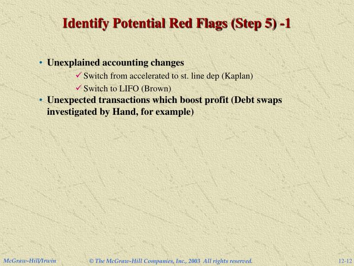 Identify Potential Red Flags (Step 5) -1