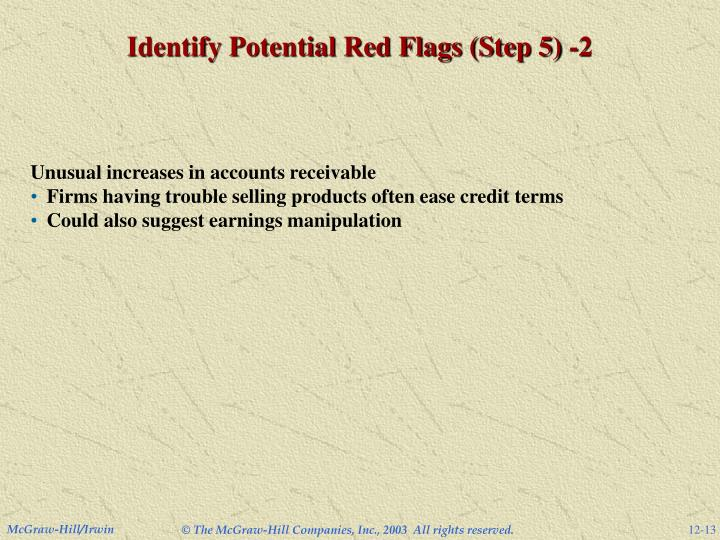 Identify Potential Red Flags (Step 5) -2
