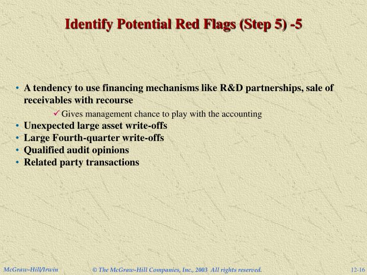 Identify Potential Red Flags (Step 5) -5