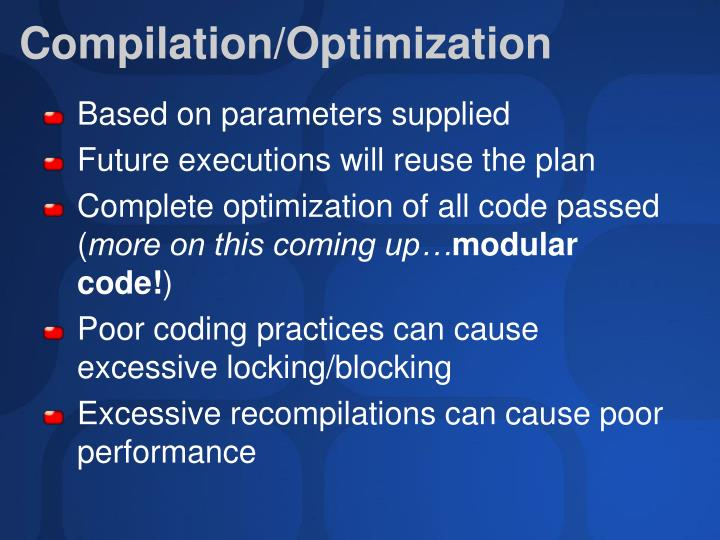 Compilation/Optimization