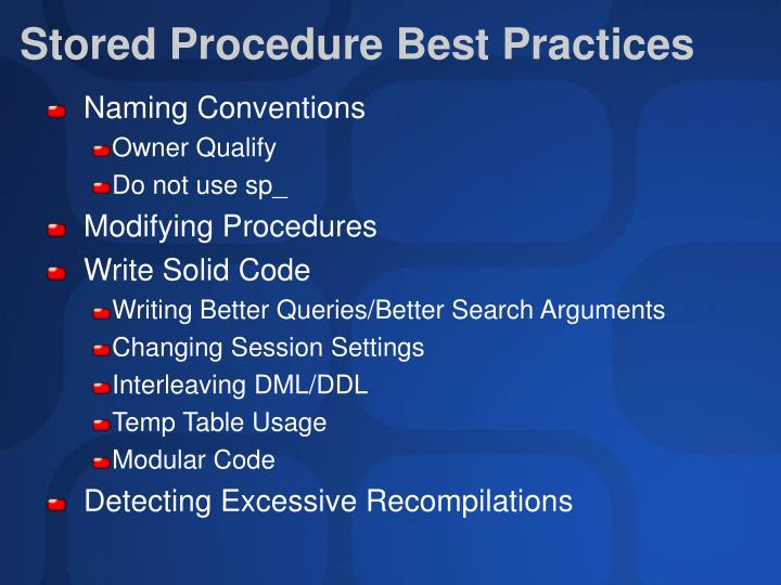 Stored Procedure Best Practices