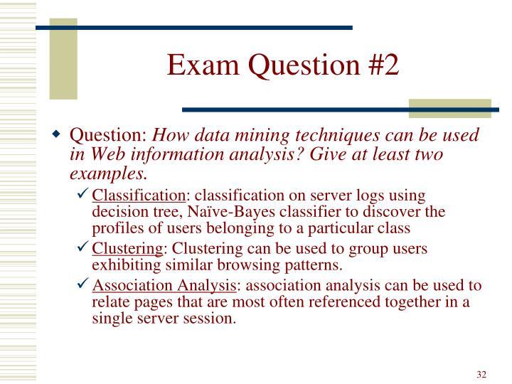 Exam Question #2