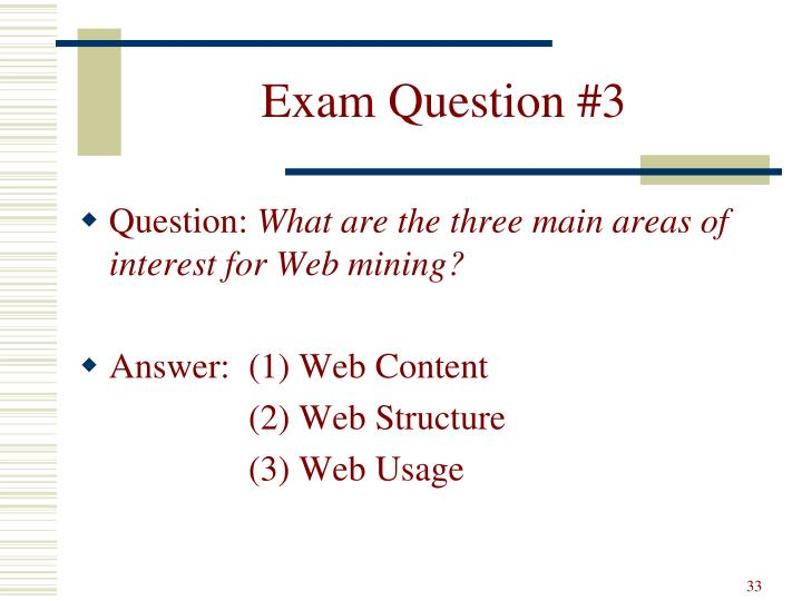 Exam Question #3