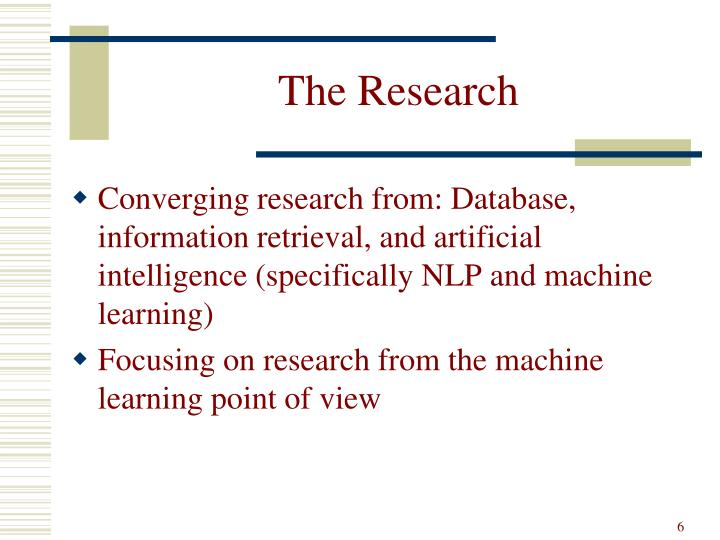 The Research