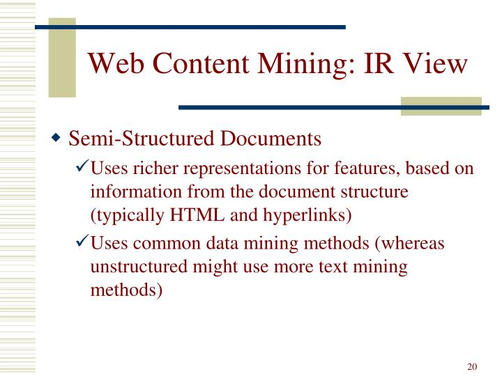 Web Content Mining: IR View