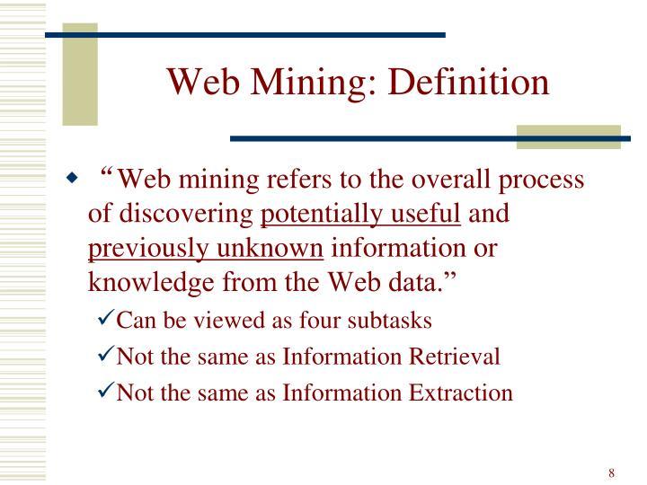 Web Mining: Definition