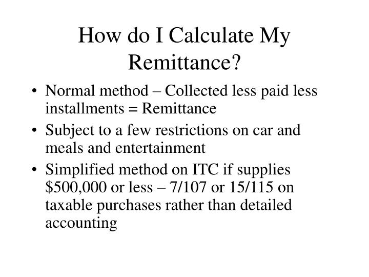 How do I Calculate My Remittance?