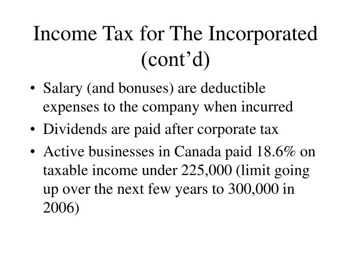 Income Tax for The Incorporated (cont'd)
