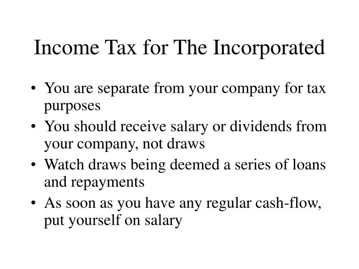 Income Tax for The Incorporated