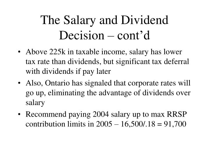 The Salary and Dividend Decision – cont'd