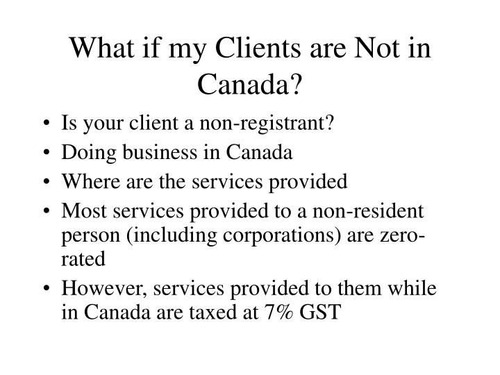 What if my Clients are Not in Canada?