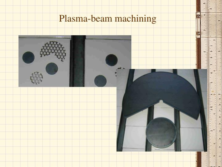 Plasma-beam machining