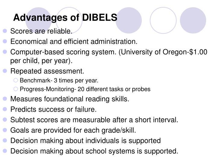 Advantages of DIBELS