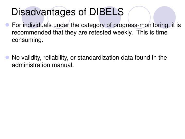 Disadvantages of DIBELS