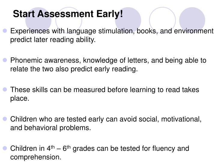 Start Assessment Early!