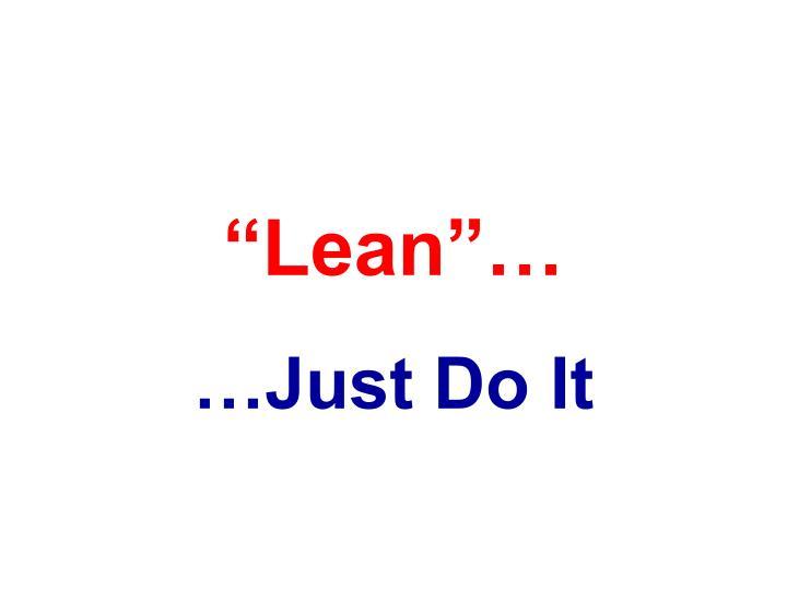 """""""Lean""""…"""