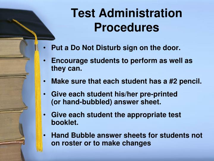 Test Administration Procedures