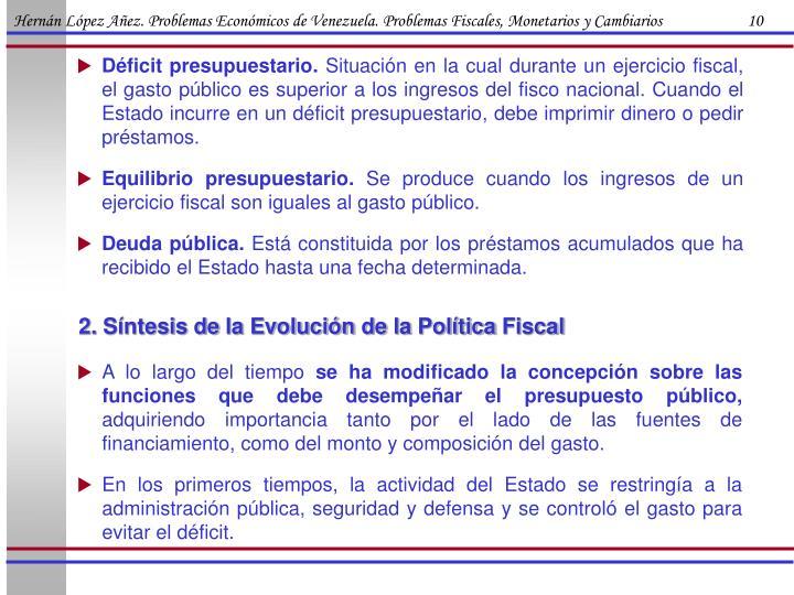 Hernán López Añez. Problemas Económicos de Venezuela. Problemas Fiscales, Monetarios y Cambiarios                      10