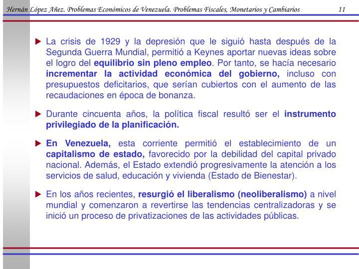 Hernán López Añez. Problemas Económicos de Venezuela. Problemas Fiscales, Monetarios y Cambiarios                      11