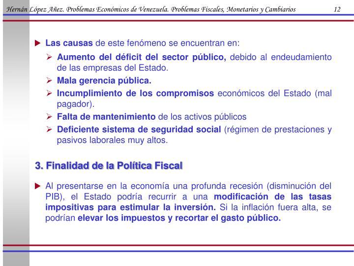 Hernán López Añez. Problemas Económicos de Venezuela. Problemas Fiscales, Monetarios y Cambiarios                      12