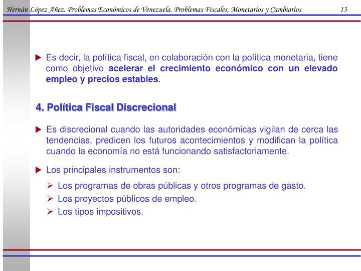 Hernán López Añez. Problemas Económicos de Venezuela. Problemas Fiscales, Monetarios y Cambiarios                      13