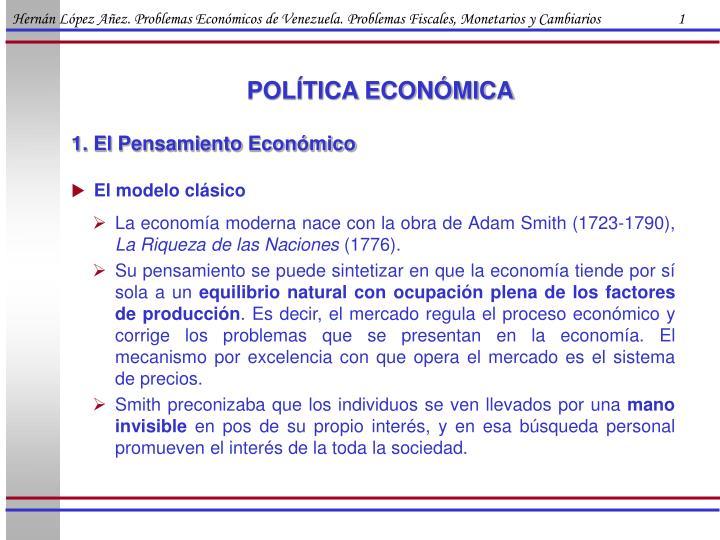 Hernán López Añez. Problemas Económicos de Venezuela. Problemas Fiscales, Monetarios y Cambiarios                      1