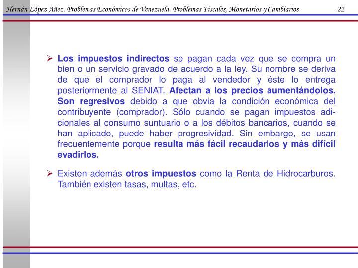 Hernán López Añez. Problemas Económicos de Venezuela. Problemas Fiscales, Monetarios y Cambiarios                      22