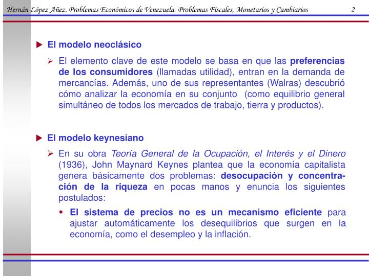 Hernán López Añez. Problemas Económicos de Venezuela. Problemas Fiscales, Monetarios y Cambiarios                        2