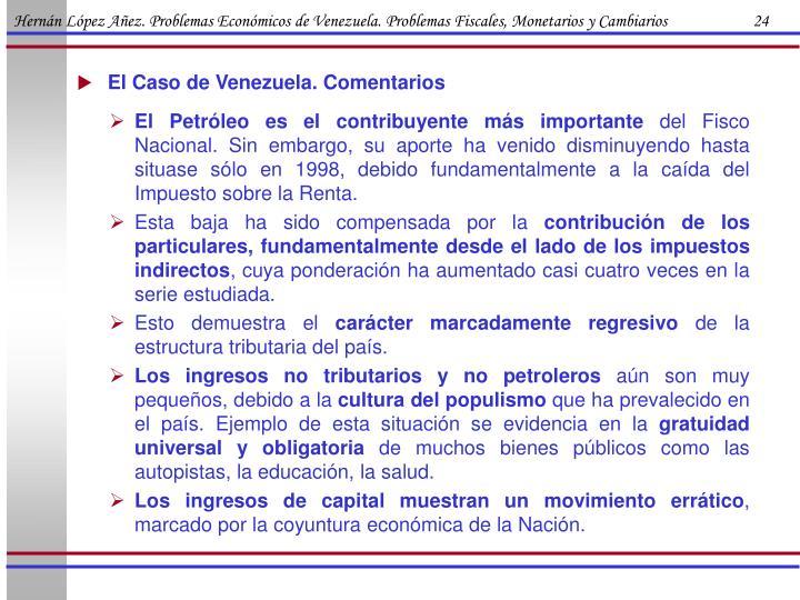 Hernán López Añez. Problemas Económicos de Venezuela. Problemas Fiscales, Monetarios y Cambiarios                      24