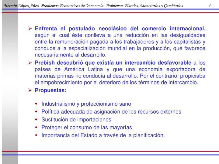Hernán López Añez. Problemas Económicos de Venezuela. Problemas Fiscales, Monetarios y Cambiarios                        4