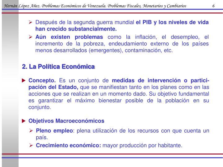 Hernán López Añez. Problemas Económicos de Venezuela. Problemas Fiscales, Monetarios y Cambiarios                        6