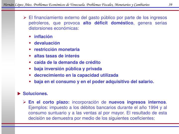 Hernán López Añez. Problemas Económicos de Venezuela. Problemas Fiscales, Monetarios y Cambiarios                      39