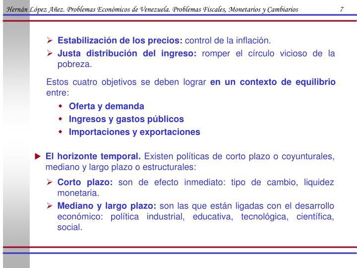 Hernán López Añez. Problemas Económicos de Venezuela. Problemas Fiscales, Monetarios y Cambiarios                        7