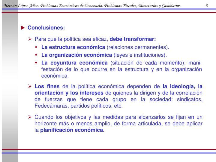 Hernán López Añez. Problemas Económicos de Venezuela. Problemas Fiscales, Monetarios y Cambiarios                        8