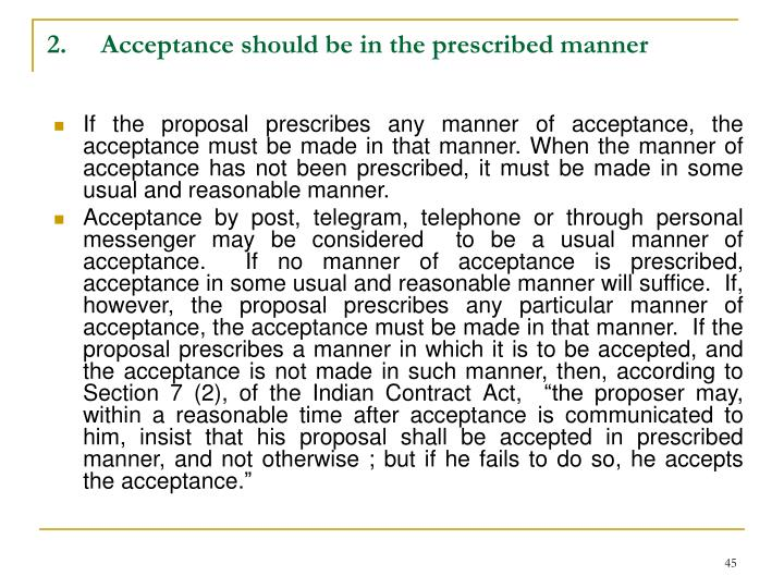 2.     Acceptance should be in the prescribed manner