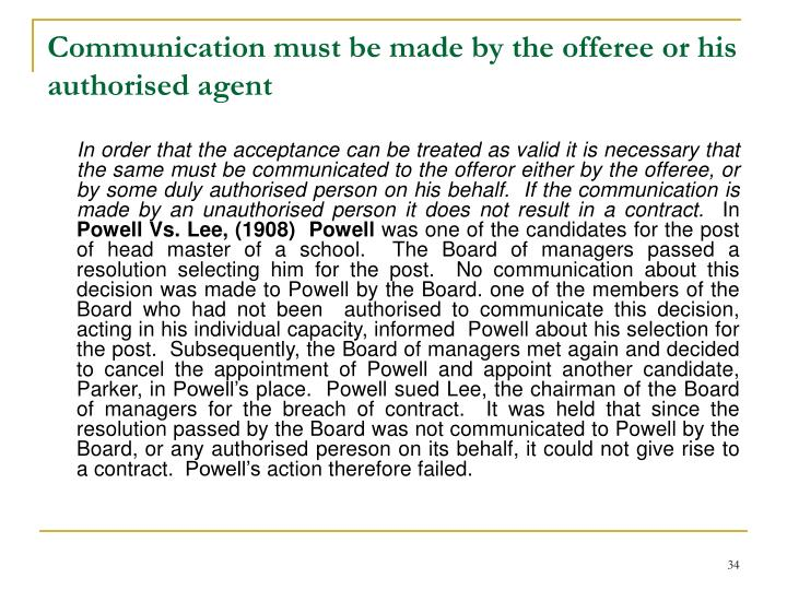 Communication must be made by the offeree or his authorised agent