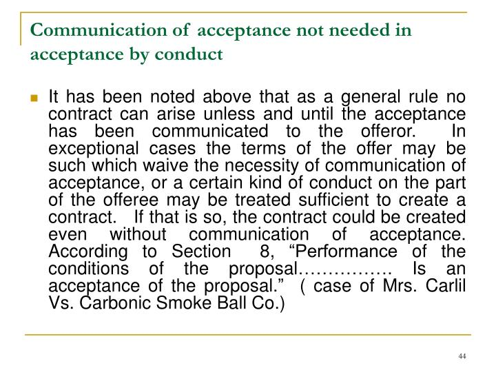 Communication of acceptance not needed in acceptance by conduct