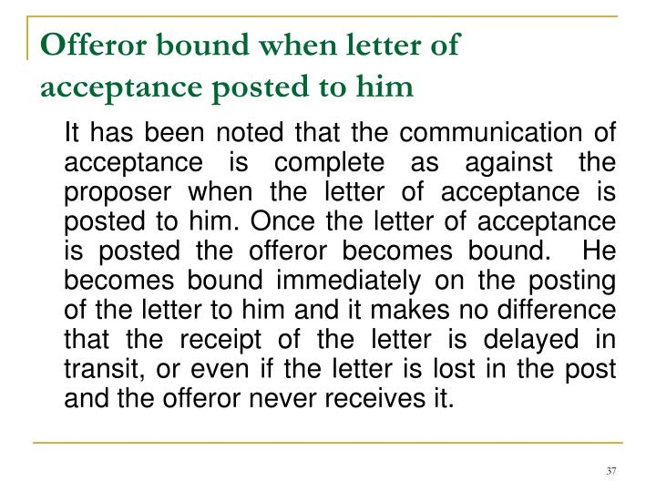 Offeror bound when letter of acceptance posted to him