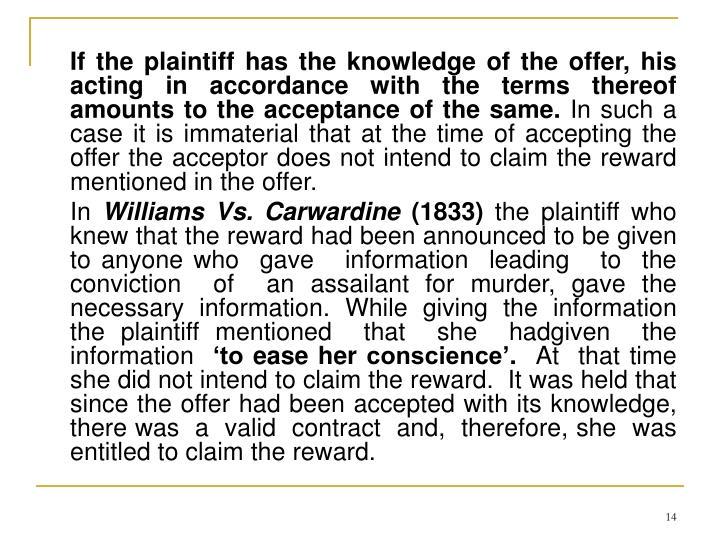 If the plaintiff has the knowledge