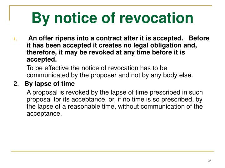 By notice of revocation