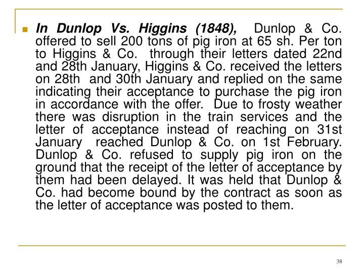 In Dunlop Vs. Higgins (1848),
