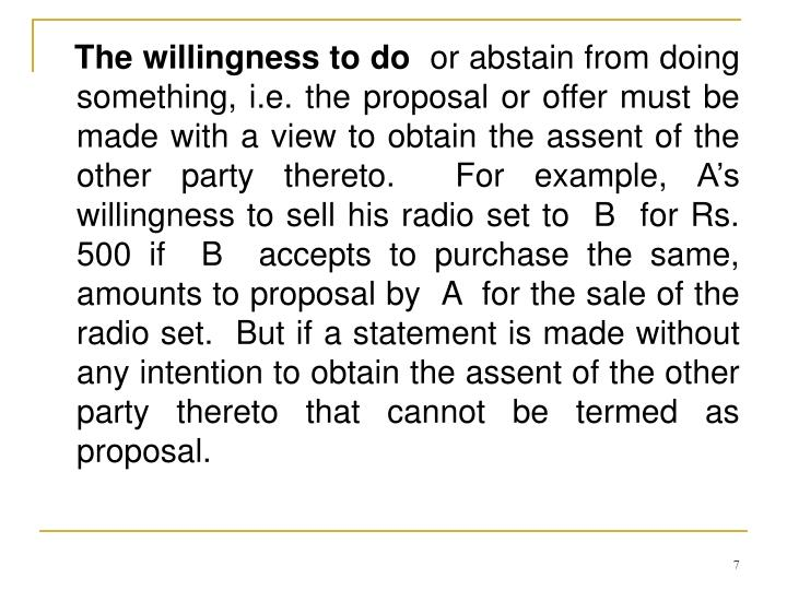 The willingness to do