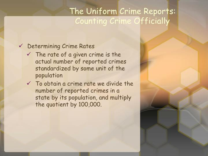 the uniform crime reports part 1 offenses Uniform crime report essays the uniform crime reports are a method in which the government collects data part ii offenses are for recorded arrests.