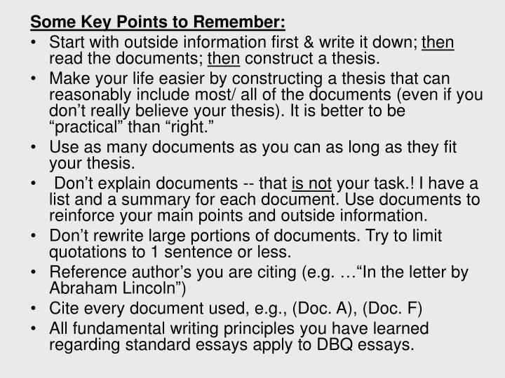 Some Key Points to Remember: